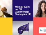 Állásfoglalás az EU Gyermekjogi Stratégiájáról